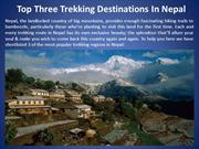 Top Three Trekking Destinations In Nepal