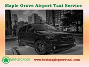 Airport Cab Service in Maple Grove