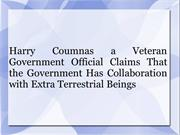 Harry Coumnas a Veteran Government Official Claims That the Government