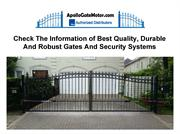 Check The Information of Best Quality, Durable And Robust Gates