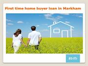 First Time Home Buyer in Markham