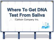 Where To Get DNA Test From Saliva