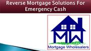 Reverse Mortgage Solutions For Emergency Cash