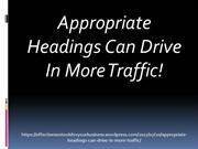 Appropriate Headings Can Drive In More Traffic!