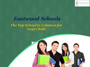 Eastwood Schools - The Top School in Lebanon for Your Child