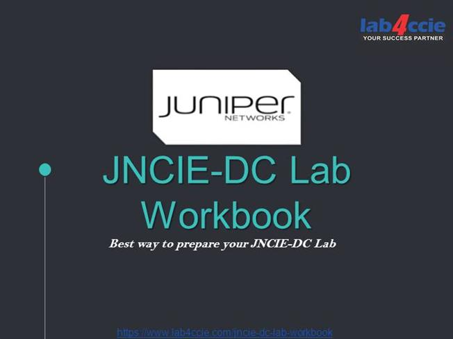 REAL JNCIE-DC Lab Exam Questions |authorSTREAM