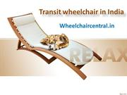Transit Wheelchair, Buy Transit wheelchair online in India -  wheelcha