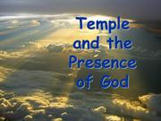 Temple and the Presence of God-Session 4