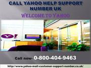 Yahoo Technical Support Number Dial 0-800-404-9463 UK Help Desk