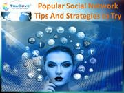 Popular Social Network Tips And Strategies to Try