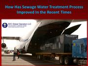 How Has Sewage Water Treatment Process Improved In the Recent Times
