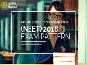 National Eligibility cum Entrance Test (NEET) 2018 Exam Pattern