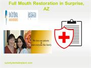 Full Mouth Restoration in Surprise, AZ