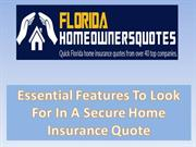 Essential Features To Look For In A Secure Home Insurance Quote