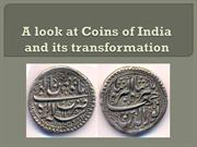 A look at Coins of India and its transformation