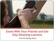 Come With Your Friends and Get Clay Shooting Lessons