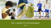 Top 5 Benefits For morning Gymer