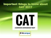 Important things to know about CAT 2017