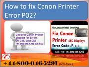 How to fix Canon Printer Error P02? Call@44-800-046-5291