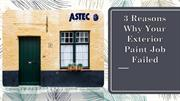 3 Reasons Why Your Exterior Paint Job Failed