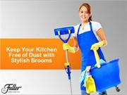 Keep Your Kitchen Free of Dust with Stylish Brooms