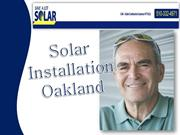 Types and Uses of solar–Solar Installation Oakland experts