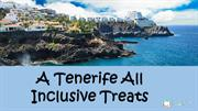 A Tenerife All Inclusive Treats