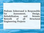 Pedram Zohrevand is Responsible for Assessment, Design, Rehabilitation