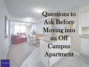 Questions to Ask Before Moving into an Off Campus Apartment
