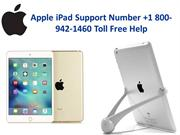 Apple iPad Support Number +1 800-942-1460 Toll Free Help