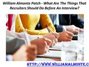 William Almonte Patch - What Are The Things That Recruiters Should Do