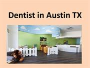 Dentist in Austin TX