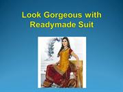 Look Gorgeous with Readymade Suit