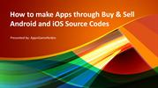How to make Apps through Buy & Sell Android and iOS Source Codes