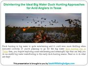 Disinterring the Ideal Big Water Duck Hunting Approaches for Avid Angl