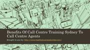 Benefits Of Call Centre Training Sydney To Call Centre Agents