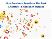 How To Buy Facebook Reaction Fast From Reliable Firm