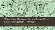 What Sales Managers Should Learn From Sales Management Training