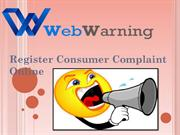 Web Warning Online Consumer Complaint Forum