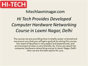 Hi Tech Provides Developed Computer Hardware Networking Course in Laxm