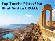 Top Tourist Places You Must Visit in Greece