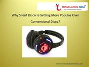 Why Silent Disco is Getting More Popular over Conventional Disco?