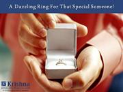 A Dazzling Ring For That Special Someone!