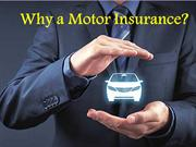 Why a Motor Insurance