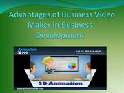 Advantages of Business Video Maker in Business Development!