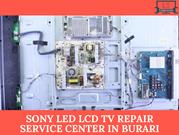 Sony LED LCD TV Repair Service center in Burari