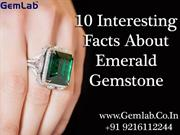 10 Interesting Facts About Emerald Gemstone