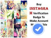 Get Instagram Verification Badge Instantly – Raise Your Followers Coun