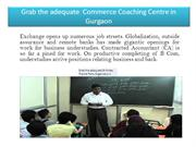 Grab the adequate  Commerce Coaching Centre in Gurgaon