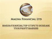 Magna Financial Top-5 Tips to Increase Your Profit Margins